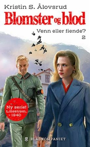 Venn eller fiende? (ebok) av Kristin S. Ålovs
