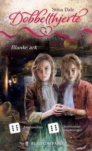 Blanke ark (ebok) av Stina Dale