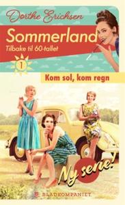 Kom sol, kom regn (ebok) av Dorthe Erichsen