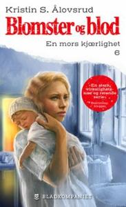 En mors kjærlighet (ebok) av Kristin S. Ålovs