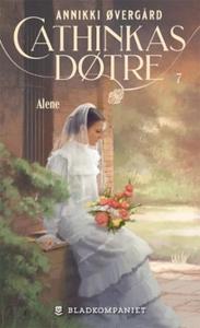 Alene (ebok) av Annikki Øvergård