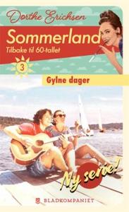 Gylne dager (ebok) av Dorthe Erichsen, Dorthe