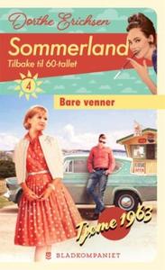Bare venner (ebok) av Dorthe Erichsen