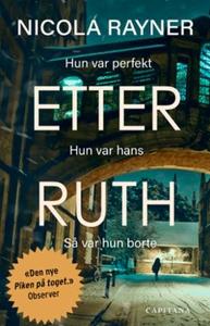 Etter Ruth (ebok) av Nicola Rayner