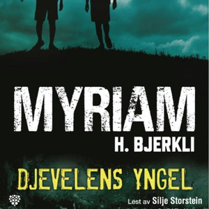 Djevelens yngel (lydbok) av Myriam H. Bjerkli
