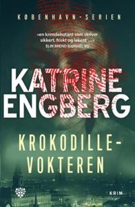 Krokodillevokteren (ebok) av Katrine Engberg