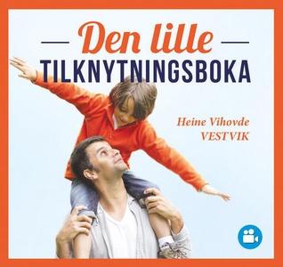 Den lille tilknytningsboka (lydbok) av Heine
