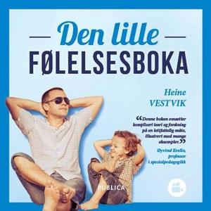 Den lille følelsesboka (lydbok) av Heine Vest