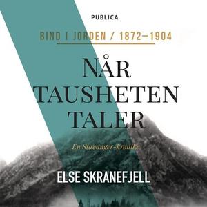 Når tausheten taler (lydbok) av Else Skranefj