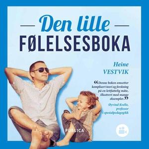 Den lille følelsesboka (ebok) av Heine Vestvi