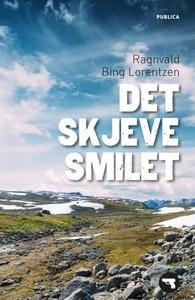Det skjeve smilet (ebok) av Ragnvald Bing Lor
