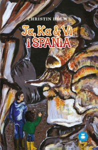Ja, Ka & Vi i Spania (ebok) av Christin Holm