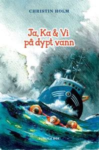 Ja, Ka & Vi på dypt vann (ebok) av Christin H