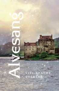 Alvesang (ebok) av Vivi-Beathe Solberg