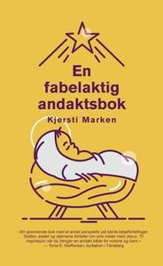 En fabelaktig andaktsbok (ebok) av Kjersti Ma