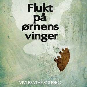 Flukt på ørnens vinger (lydbok) av Vivi-Beath