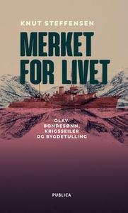 Merket for livet (ebok) av Knut Steffensen