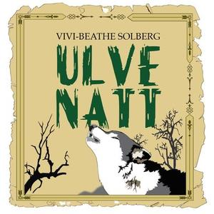 Ulvenatt (lydbok) av Vivi-Beathe Solberg