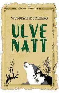 Ulvenatt (ebok) av Vivi-Beathe Solberg