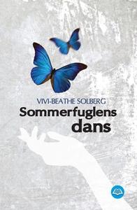 Sommerfuglens dans (ebok) av Vivi-Beathe Solb