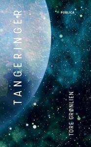 Tangeringer (ebok) av Tore Grønlien