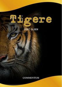 Tigere (ebok) av Gert Olsen