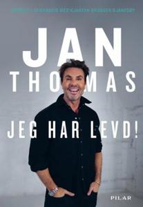 Jeg har levd! (ebok) av Jan Thomas, Kjartan B