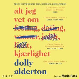 Alt jeg vet om kjærlighet (lydbok) av Dolly A