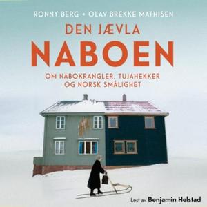 Den jævla naboen (lydbok) av Ronny Berg, Ronn