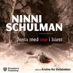 Jenta med snø i håret (lydbok) av Ninni Schul