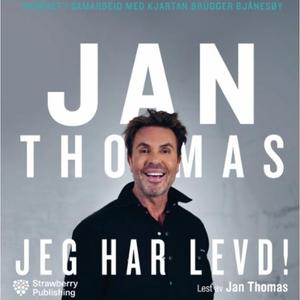 Jeg har levd! (lydbok) av Jan Thomas, Jan Tho