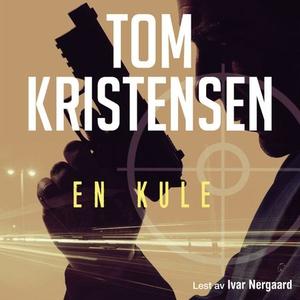 En kule (lydbok) av Tom Kristensen