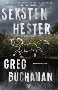 Seksten hester (ebok) av Greg Buchanan