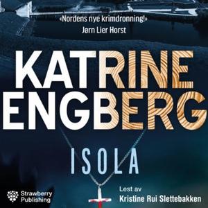 Isola (lydbok) av Katrine Engberg