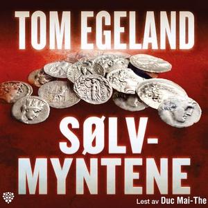 Sølvmyntene (lydbok) av Tom Egeland