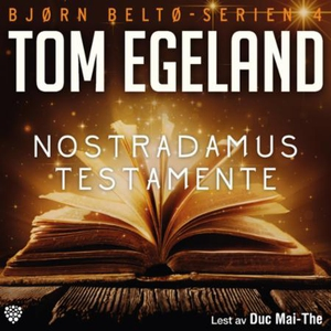 Nostradamus testamente (lydbok) av Tom Egelan