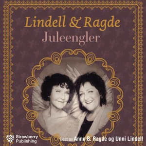 Juleengler (lydbok) av Anne B. Ragde, Unni Li