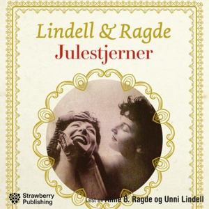 Julestjerner (lydbok) av Anne B. Ragde, Unni