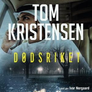 Dødsriket (lydbok) av Tom Kristensen