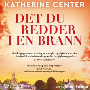 Det du redder i en brann (lydbok) av Katherin