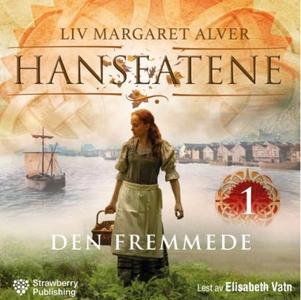Den fremmede (lydbok) av Liv Margareth Alver