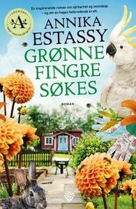 Grønne fingre søkes (ebok) av Annika Estassy