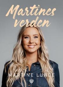 Martines verden (ebok) av Martine Lunde, Kari