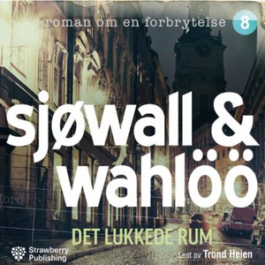 Det lukkede rom (lydbok) av Maj Sjöwall, Per