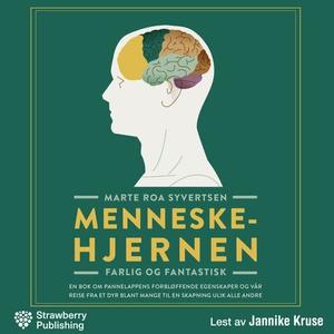 Menneskehjernen (lydbok) av Marte Roa Syverts