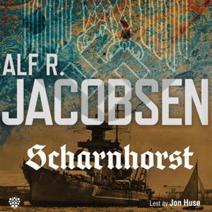Scharnhorst (lydbok) av Alf R. Jacobsen