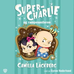 Super-Charlie og rampesøsteren (lydbok) av Ca