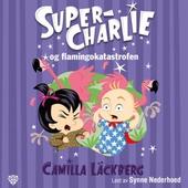 Super-Charlie og flamingokatastrofen