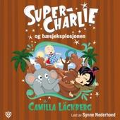 Super-Charlie og bæsjeksplosjonen