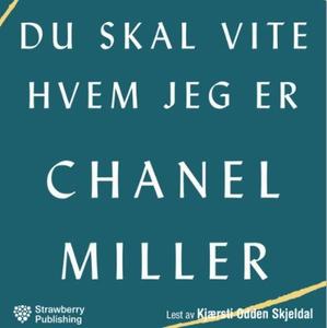 Du skal vite hvem jeg er (lydbok) av Chanel M
